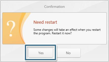 按一下 [Yes] 以重新啟動程式