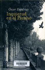 Óscar Esquivias, Inquietud en el paraíso