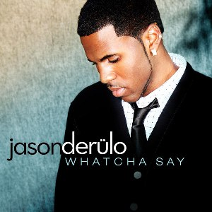 Jason Derülo – Whatcha Say