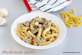 Mushroom- pasta