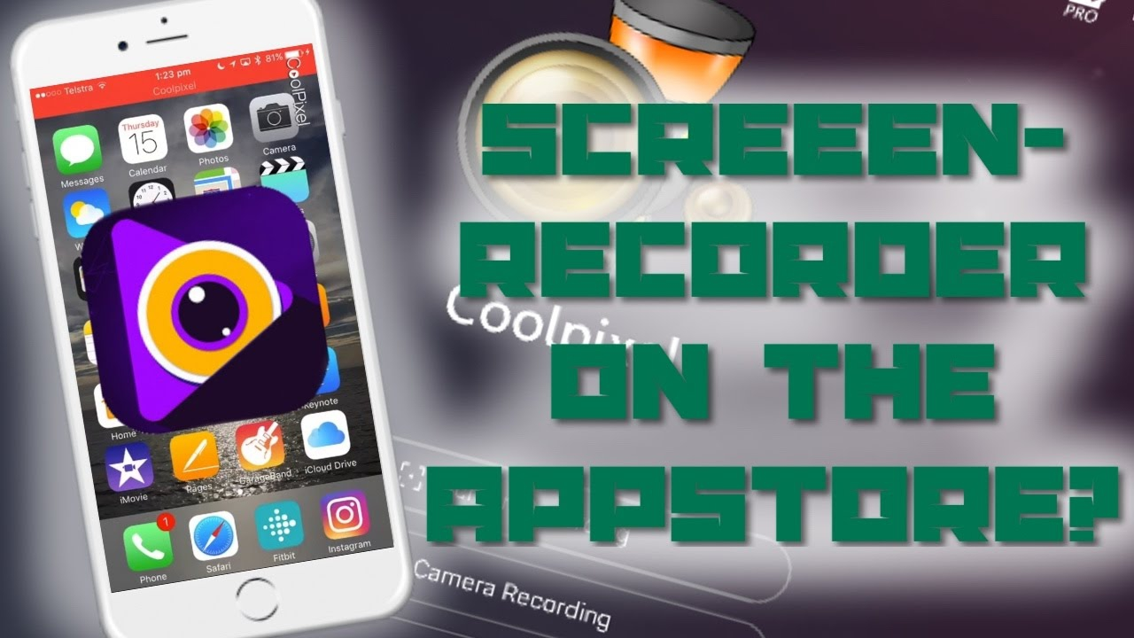 Tải ứng dụng quay màn hình iPhone (không cần máy phải Jailbreak)