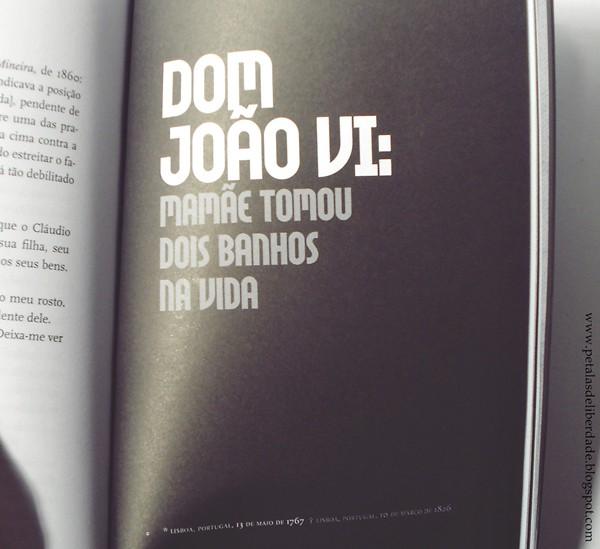 Dom João VI, Resenha, livro, Mario Prata entrevista uns brasileiros, Mario Prata, Record, entrevista, humor, trechos,