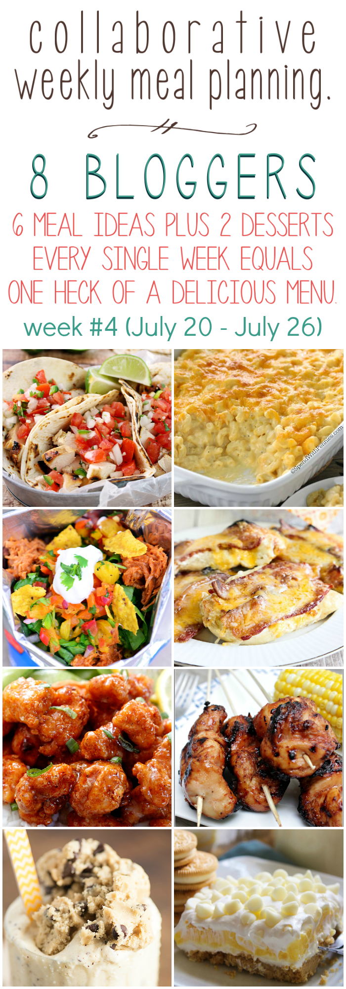 Collaborative weekly meal planning. 8 bloggers. 6 meal ideas plus 2 desserts every single week equals one heck of a delicious menu - week 4