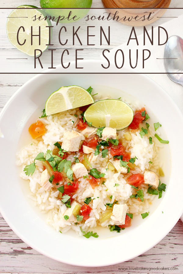 You can throw this Simple Southwest Chicken & Rice Soup together in no time! Light, easy and delicious! #15recipes #ad