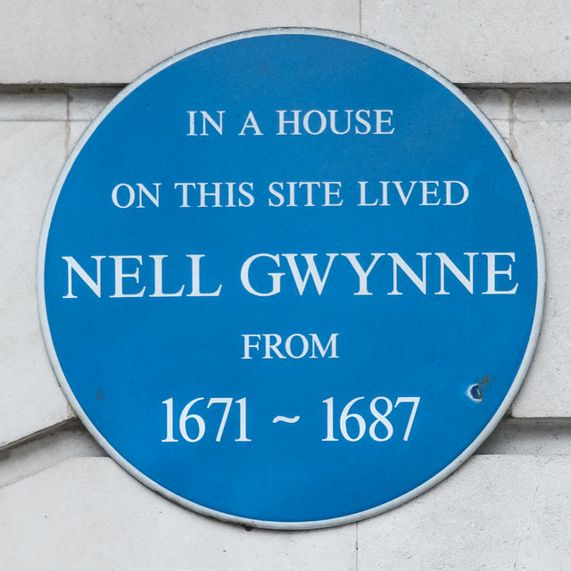 Nell Gwynne blue plaque - In a house  on this site lived  Nell Gwynne  from  1671 - 1687
