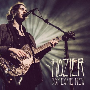 Hozier – Someone New