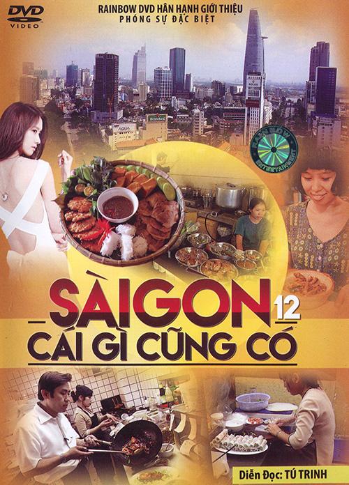 Phóng sự - Sài Gòn Gì Cũng Có 12 DVD5