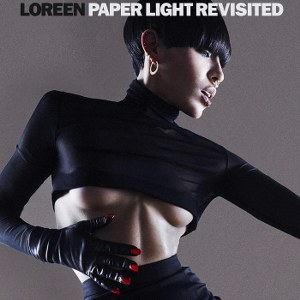 Loreen – Paper Light Revisited
