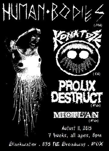 8/11/15 HumanBodies/Komatose/ProlixDestruct/Mictlan