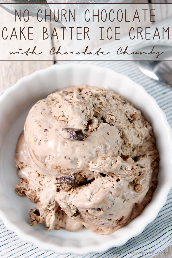 This {No-Churn} Chocolate Cake Batter Ice Cream with Chocolate Chunks is what dreams are made of! Easy to make and delicious to eat! #ConquerTheMess #Pmedia #ad