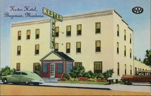 Kester Hotel, Bozeman, Montana