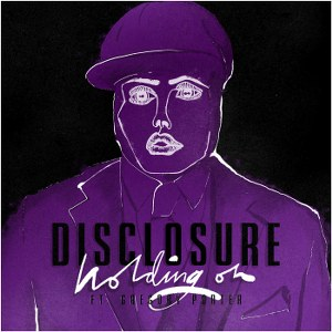 Disclosure – Holding On (feat. Gregory Porter)
