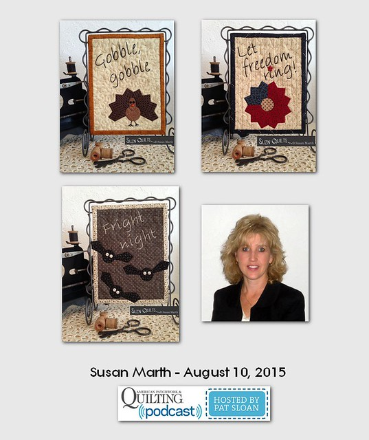American Patchwork and Quilting Pocast guest Susan Marth Aug 2015