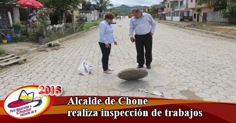 Alcalde de Chone realiza inspección de trabajos