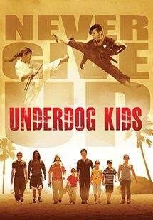 Nhỏ Mà Có Võ - Underdog Kids (2015)