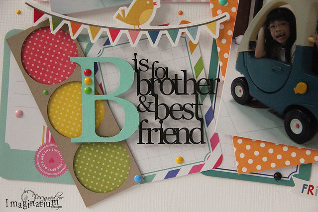 """B is for Brother & Best Friend"" Layout"
