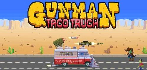 GUNMAN TACO TRUCK per Android - John Romero si da agli indie games!!!