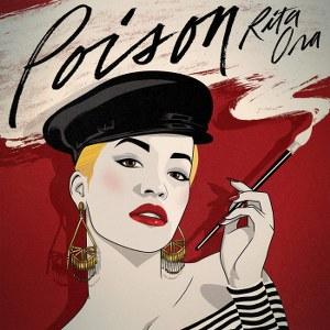 RITA ORA – Poison