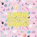 LUMiNE iKEBUKURO KAWAii!!