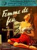 Les Romans Americains - Femme De Feu - Peggy  Gaddis - No 16 - 1953 by MICKSIDGE