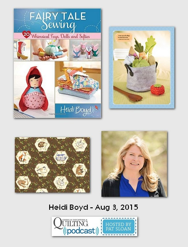 American Patchwork and Quilting Pocast guest Heidi Boyd Aug 2015