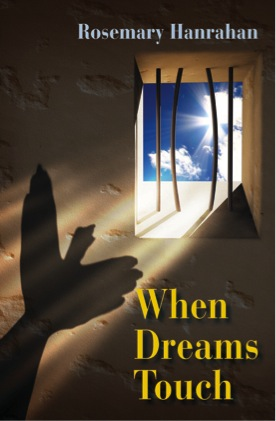 When Dreams Touch by Rosemary Hanrahan