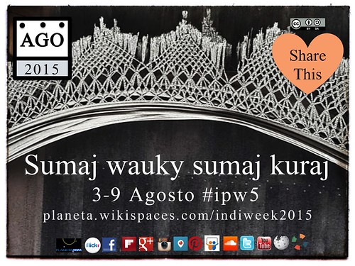 Quechua: Sumaj wauky sumaj kuraj (Indigenous Peoples Week) #ipw5 @alexvillca @madidijungle