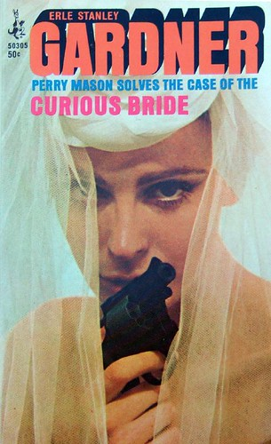 Perry Mason Solves the Case of the Curious Bride