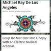 My latest #interview is with #EDM Dj Loup De Mer. Go read it right meow.  #LosAngeles #music #electronica  #SilverLake #SunsetJunction  www.MichaelRayDeLosAngeles.org/loup-de-mer
