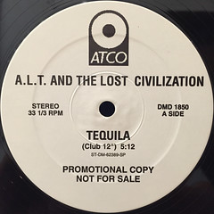 A.L.T. AND THE LOST CIVILIZATION:TEQUILA(LABEL SIDE-A)