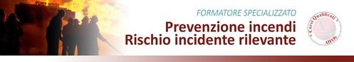 Prevenzione Incendi: Rischio di Incidente Rilevante