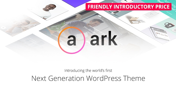 The Ark v1.7.1 – Next Generation WordPress Theme