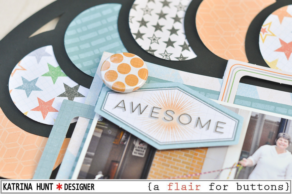Awesome_Scrapbook_Layout_A_Flair_For_Buttons_Cocoa_Vanilla_Studio_Katrina_Hunt_1000Signed-2