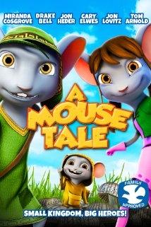 Vương Quốc Loài Chuột - A Mouse Tale (2015)