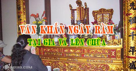 Văn khấn ngày Rằm tại gia và đi lễ chùa hàng tháng