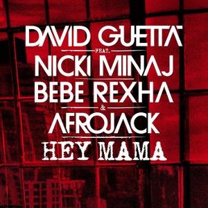 David Guetta – Hey Mama (feat. Nicki Minaj, Bebe Rexha & Afrojack)