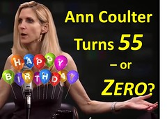 Ann Coulter Turns 55 - or Zero