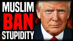 "President Trump's ""Muslim Ban"" 