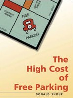 High Cost of Free Parking by Donald Shoup