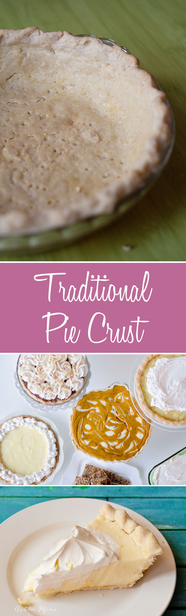 the perfect traditional pie crust recipe, its easy to make, flakey and works well with almost any pie