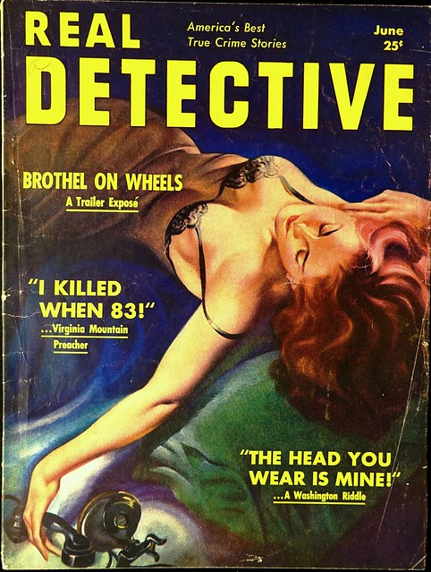 Real Detective Magazine Vol. 46, No. 4 (June, 1939). Cover Art by Earle Bergey