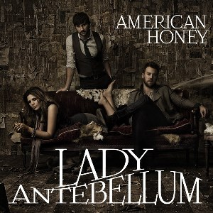 Lady Antebellum – American Honey