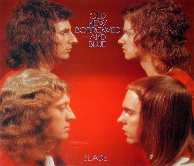 "Slade Old New Borrowed and Blue Gatefold 12"" Vinyl LP"