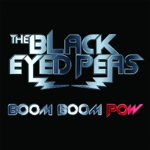 The Black Eyed Peas – Boom Boom Pow