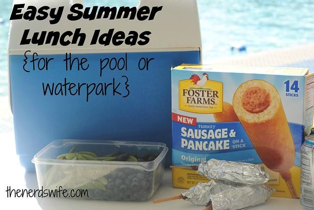 Easy Summer Lunch Ideas Easy summer lunch ideas for the pool or waterpark the nerds wife keep your kids tummies full with foster farms original sausage and pancake wraps this summer at the pool sisterspd