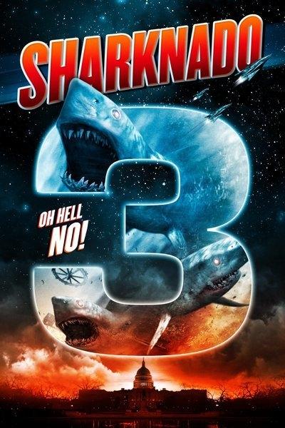 Bão Cá Mập 3 - Sharknado 3 Oh Hell.no (2015)