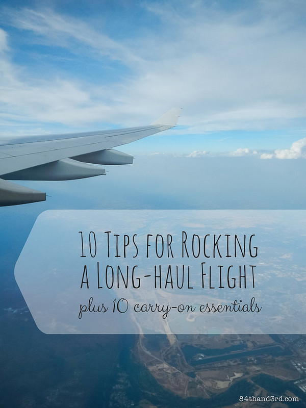 10 Tips for Rocking a Long-haul Flight & 10 Carry-on Essentials