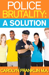 POLICE BRUTALITY: A SOLUTION