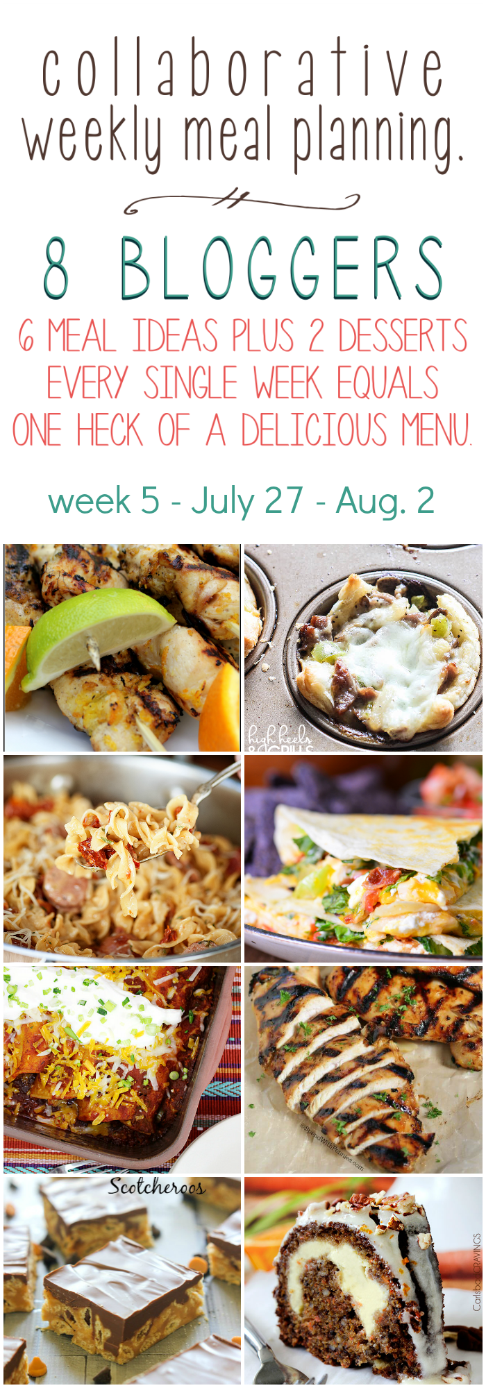 Collaborative weekly meal planning. 8 bloggers. 6 meal ideas plus 2 desserts every single week equals one heck of a delicious menu - Week 5