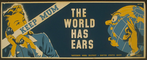 Keep mum - the world has ears (LOC)